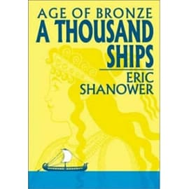 Age Of Bronze Volume 1: A Thousand Ships Books