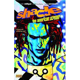 Shade The Changing Man TP Vol 01 American Scream Books