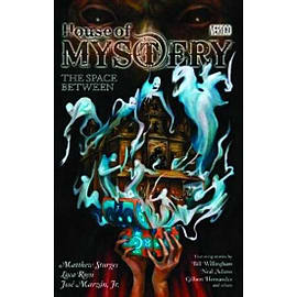 House Of Mystery TP Vol 03 The Space Between Books