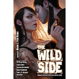 The Wild Side: Urban Fantasy with an Erotic Edge Books