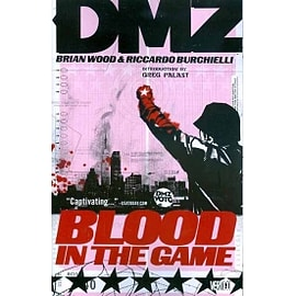Dmz TP Vol 06 Blood In The Game Books