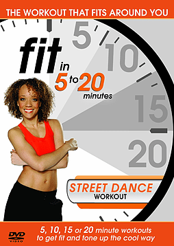 Fit In 5 To 20 Minutes: Street Dance Workout (DVD) DVD