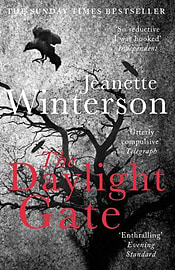 Jeanette Winterson - The Daylight Gate: (Paperback) 9780099561835 Books