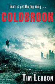 Tim Lebbon - Coldbrook: (Paperback) 9780099571568 Books