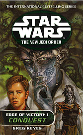 Greg Keyes - Star Wars: The New Jedi Order - Edge Of Victory Conquest: (Paperback) 9780099410287 Books