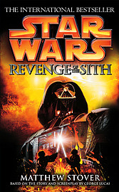 Matthew Stover - Star Wars: Revenge Of The Sith: (Paperback) 9780099410584 Books