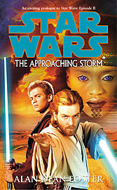 Alan Dean Foster - Star Wars: The Approaching Storm: (Paperback) 9780099446866 Books