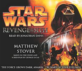 Matthew Stover, Jonathan Davis - Star Wars: Revenge Of The Sith: (Audio) 9781856865852 Books