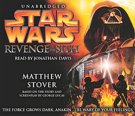 Matthew Stover, Jonathan Davis - Star Wars: Revenge Of The Sith: (Audio) 9781856865951 Books
