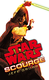 Jeff Grubb - Star Wars: Scourge: (Paperback) 9780099542667 Books