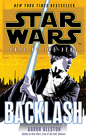 Aaron Allston - Star Wars: Fate of the Jedi: Backlash: (Paperback) 9780099542742 Books