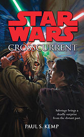 Paul S. Kemp - Star Wars: Crosscurrent: (Paperback) 9780099542865 Books