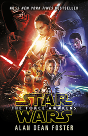 Alan Dean Foster - Star Wars: The Force Awakens: (Paperback) 9781784752910 Books