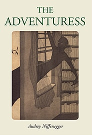 Audrey Niffenegger - The Adventuress: (Hardback) 9780224080057 Books