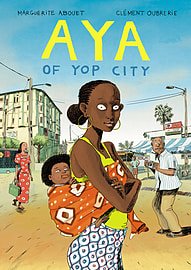 Marguerite Abouet, Clement Oubrerie - Aya of Yop City: (Hardback) 9780224087476 Books