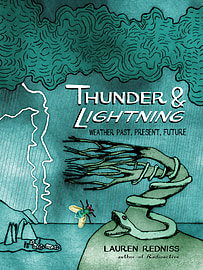 Lauren Redniss - Thunder and Lightning: Weather Past, Present and Future (Hardback) 9780224096751 Books