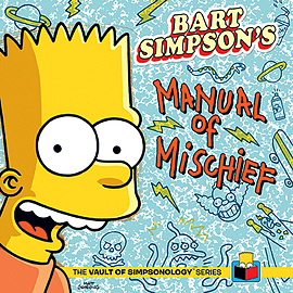 Matt Groening - Bart Simpson's Manual of Mischief: (Hardback) 9780593073018 Books