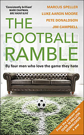 The Football Ramble by Marcus Speller, Luke Moore, Pete Donaldson, Jim Campbell Books