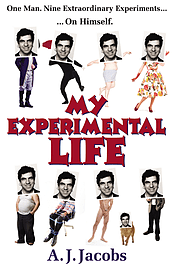 A J Jacobs - My Experimental Life: (Paperback) 9780099547426 Books