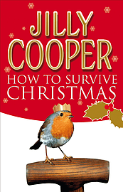 Jilly Cooper - How To Survive Christmas: (Paperback) 9780552155663 Books