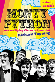Richard Topping - Monty Python: From the Flying Circus to Spamalot (Paperback) 9780753513156 Books