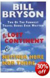 Bill Bryson - Lost Continent & Neither Here Nor There Omnibus: (Hardback) 9780436201301 Books