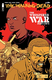 The Walking Dead #157 The Whisperer War Part 1 of 6 Comic Image comics 1st Print Cover A Books