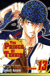 The Prince of Tennis: v. 13 (Prince of Tennis) Books