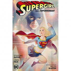 Supergirl Who Is Superwoman New Edition Books