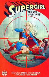 Supergirl Friends & Fugitives New Edition Books