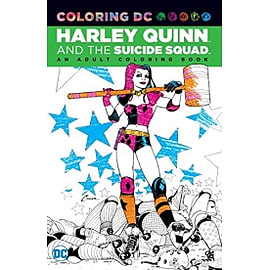 Harley Quinn & the Suicide Squad: An Adult Coloring Book Books