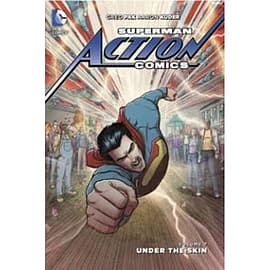 Superman Action Comics: Volume 7 Under The Skin Books