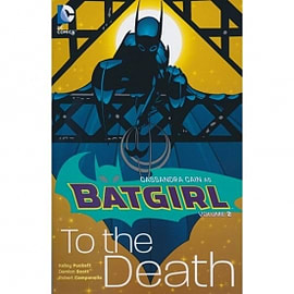 Batgirl Volume 2: To The Death Books