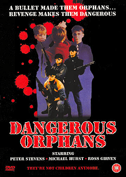 Dangerous Orphans DVD DVD