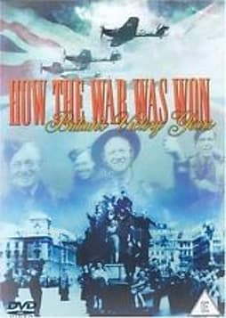 How The War Was Won - Britain's Victory Years DVD 2004 DVD
