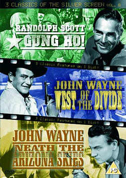 3 Classics Of The Silver Screen - Vol. 8 - Gung Ho! / West Of The Divide / Neath The Arizona Skies DVD