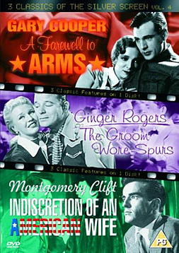 3 Classics Of The Silver Screen - Vol. 4 - A Farewell To Arms / The Groom Wore Spurs / Indiscretion DVD