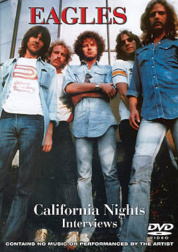 The Eagles - California Nights - Interviews DVD