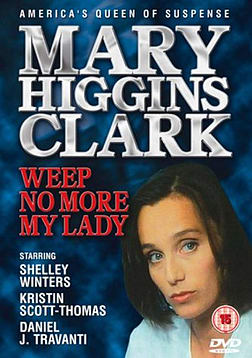 Mary Higgins Clark - Weep No More My Lady [DVD] [2004] DVD