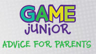 GAME Junior Advice for Parents
