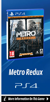 Find Out More about Metro Redux On PlayStation 4