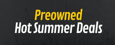 Preowned Hot Summer Deals