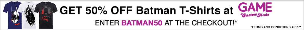 Get 50% off Batman T-Shirts at GAME Custom Made by entering 'BATMAN50' at the checkout! *Terms & Conditions Apply!