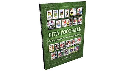 FIFA Football: The Story Behind The Video Game Sensation book