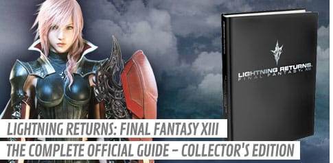 Lightning Returns: Final Fantasy XIII - The Complete Official Guide - Collector's Edition