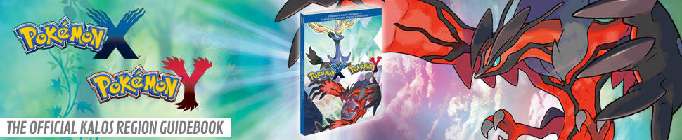 Pokémon X and Pokémon Y: The Official Kalos Region Guidebook