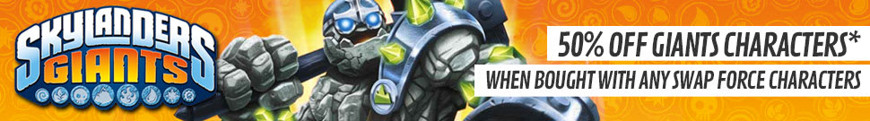 50% off selected Skylanders Giants charatcers when bought with any Skylanders SWAP Force character