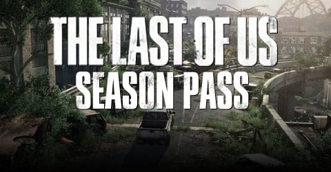 The Last Of Us: Season Pass