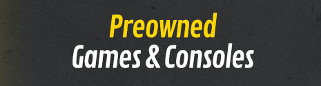 Preowned games and consoles