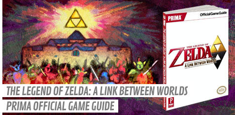 The Legend of Zelda: A Link Between Worlds Prima Official Game Guide